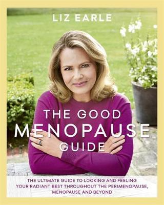 The Good Menopause Guide by Liz Earle image