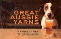 Great Aussie Yarns by Warren Fahey image