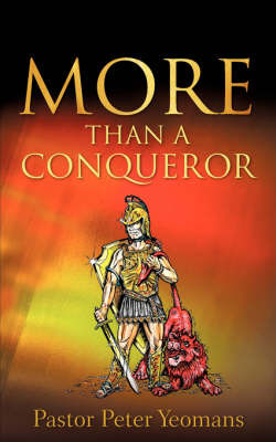 More Than a Conqueror by Peter Yeomans image