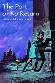 The Port of No Return by Patricia McCune Irvine image