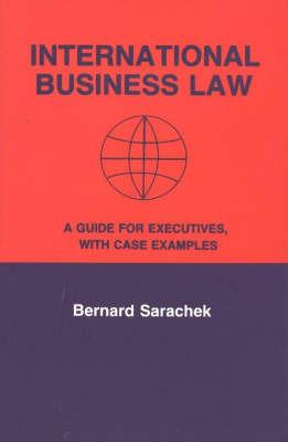 International Business Law by Bernard Sarachek image