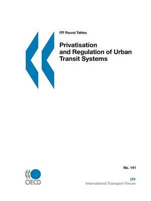 ITF Round Tables Privatisation and Regulation of Urban Transit Systems by OECD Publishing image