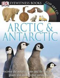 Arctic & Antarctic by Barbara Taylor