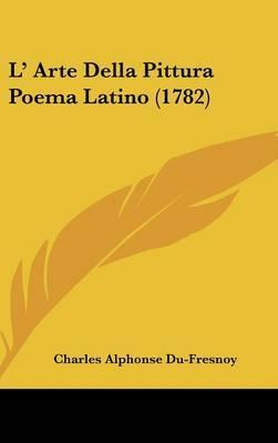 L' Arte Della Pittura Poema Latino (1782) by Charles Alphonse Du Fresnoy image