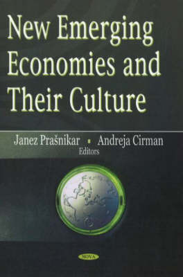 New Emerging Economies & Their Culture by Andreja Cirman