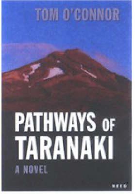 Pathways of Taranaki by Tom O'Connor