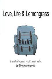 Love, Life & Lemongrass by Zoe Hammonds image