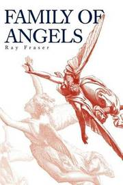 Family of Angels by Ray Fraser