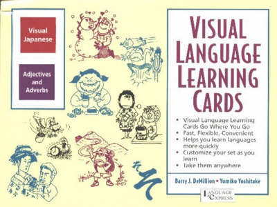 Japanese Adjectives and Adverbs: Visual Language Learning Cards by B. J. Demillion image