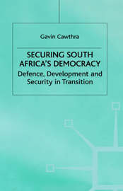 Securing South Africa's Democracy by Gavin Cawthra