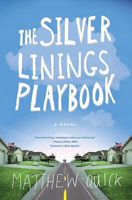 The Silver Linings Playbook by Matthew Quick image