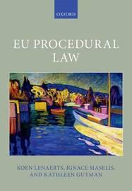 EU Procedural Law by Koen Lenaerts