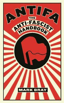 Antifa by Mark Bray