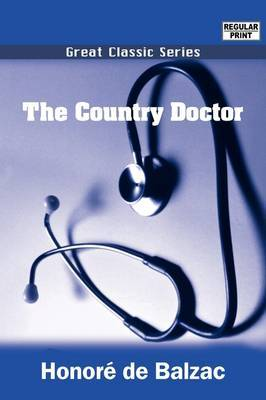 The Country Doctor by Honore de Balzac image