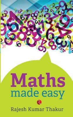 Maths Made Easy by Rajesh Kumar Thakur image