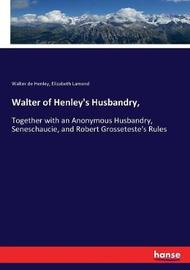 Walter of Henley's Husbandry, by Walter de Henley