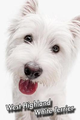 West Highland White Terrier by Notebooks Journals Xlpress