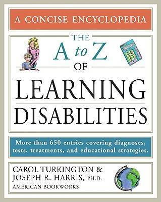 The A to Z of Learning Disabilities by Carol Turkington image