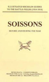 Bygone Pilgrimage: Soissons Before and During the War by Naval & Military Press image