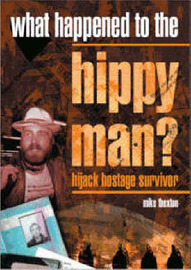 What Happened to the Hippy Man? by Michael J. Thexton
