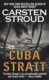Cuba Strait by Carsten Stroud image