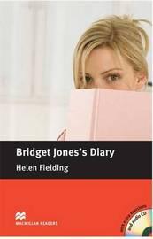 Bridget Jones's Diary: B1: Intermediate British English by Helen Fielding