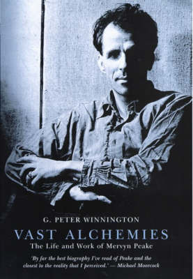 Vast Alchemies by G.Peter Winnington
