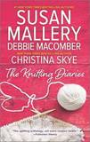 The Knitting Diaries: The Twenty-First Wish\Coming Unraveled\Return to Summer Island by Debbie Macomber