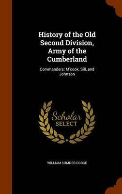 History of the Old Second Division, Army of the Cumberland by William Sumner Dodge