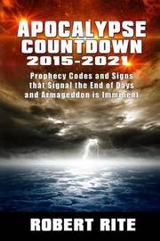 Apocalypse Countdown 2015 to 2021 by Robert Rite image