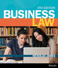 Business Law 4E (Black & White) Open Book Exam Companion with Vitalsource Registration Code by James Business