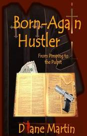 Born-Again Hustler by Diane Martin image