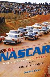 Real NASCAR by Daniel S. Pierce image
