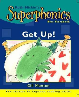 Get Up! (Superphonics) by Gill Munton