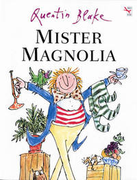Mister Magnolia by Quentin Blake image
