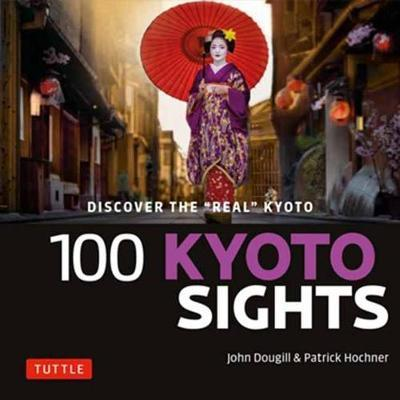 100 Kyoto Sights by John Dougill