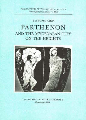 Parthenon and the Mycenaean City on the Heights by J.A. Bundgaard image