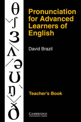 Pronunciation for Advanced Learners of English Teacher's book by David Brazil image