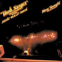 Nine Tonight (Remastered) by Bob Seger