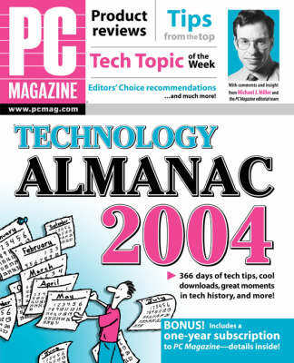 """PC Magazine"" Technology Almanac: 2004 by Editors of ""PC Magazine"""