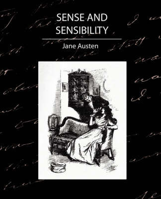 Sense and Sensibility by Austen Jane Austen