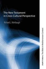 The New Testament in Cross-Cultural Perspective by Richard L. Rohrbaugh image