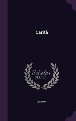 Carita by . Oliphant