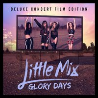 Glory Days (CD+DVD) by Little Mix image