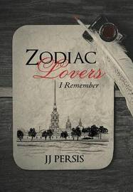 Zodiac Lovers by Jj Persis