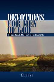 Devotions for Men of God by Eleese
