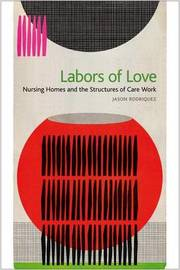 Labors of Love by Jason Rodriquez