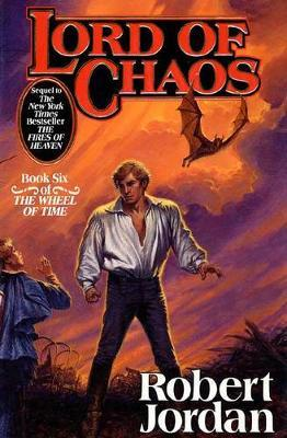 Lord of Chaos (Wheel of Time #6) by Robert Jordan