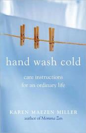 Hand Wash Cold by Karen Maizen Miller image