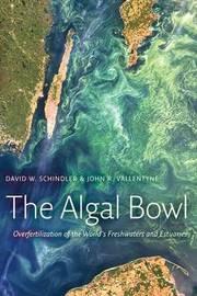 Algal Bowl by David W. Schindler image